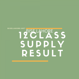 BISE Lahore 12 Class Supplementary Result 2019